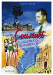 Citizen Couzinet, Hollywood sur Gironde - vignette